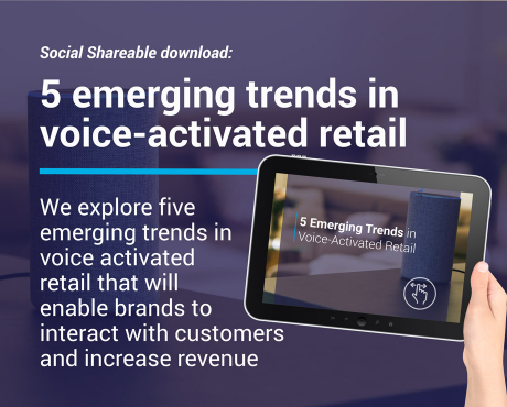 5 Emerging Trends in Voice Activated Retail