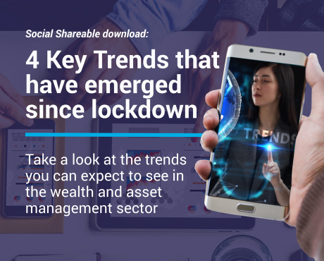 4 Key trends that have merged since lockdown